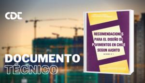 Recomendaciones para el Diseño de Pavimentos en Chile Segun AASHTO