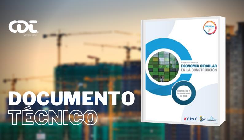 Introducción a la Economía Circular en la Construcción. Diagnóstico y Oportunidades en Chile