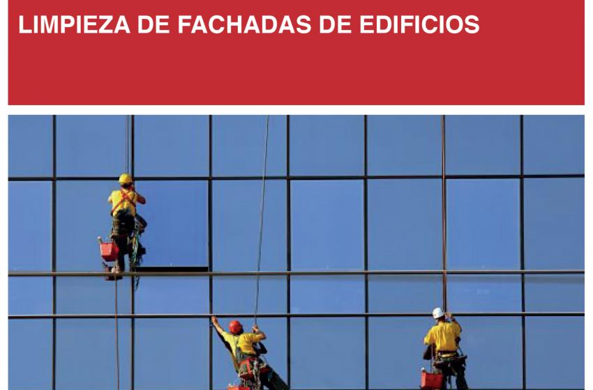 Edición Técnica: LIMPIEZA DE FACHADAS DE EDIFICIOS