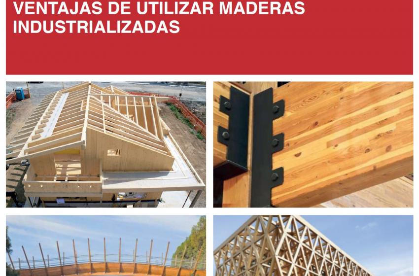 Edición Técnica: VENTAJAS DE LA UTILIZACIÓN DE MADERAS INDUSTRIALIZADAS
